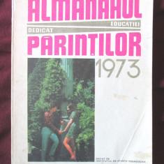 ALMANAHUL EDUCATIEI DEDICAT PARINTILOR 1973