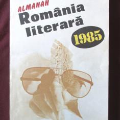 ALMANAH ROMANIA LITERARA 1985. Absolut nou