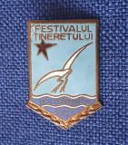 Insigna 1957 - Festivalul tineretului - Regiunea Constanta