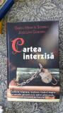 Cartea Interzisa -  Guido Mina Di Sospiro , Joscelyn Godwin CARTEA  CA NOUA !