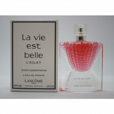 Parfum Original Lancôme La Vie Est Belle L'Éclat EDP (75 ml) Tester - Parfum femeie