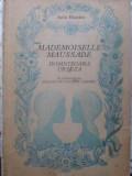 Mademoiselle Maussade. Domnisoara Ursuza - Iulia Hasdeu ,415323