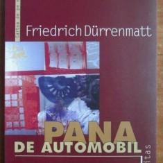 Friedrich Durrenmatt - Pana de automobil: o poveste inca posibila.