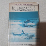 In transeele Stalingradului- Viktor Nekrasov