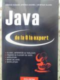 Java De La 0 La Expert - Stefan Tanasa, Stefan Andrei, Cristian Olaru ,415339