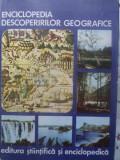 Enciclopedia Descoperirilor Geografice - Ioan Popovici, Nicolae Caloianu, Sterie Ciulache, ,415320