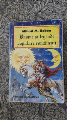 Basme Si Legende Populare Romanesti - MIHAIL  Robea foto