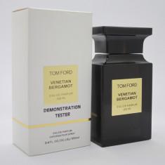Parfum Original Tom Ford Venetian Bergamot, Eau De Parfum unisex 100 ml Tester, Apa de parfum