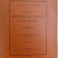 DESPRE METODA IN STIINTE SI IN ISTORIE de A. D. XENOPOL , 1910