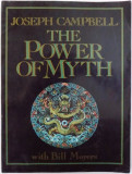 THE POWER OF MYTH by JOSEPH CAMPBELL , 1988