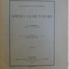NOTIUNEA VALORII IN ISTORIE de A. D. XENOPOL , 1905