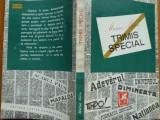 Marius Mircu , Trimis special , 1974 , ed. 1 cu autograf catre Eugen Barbu