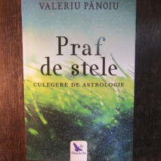 Praf de stele - Valeriu Panoiu, 2018