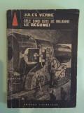 Jules Verne, Cele cinci sute de milioane ale Begumei traducere de Ion Hobana