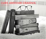 Curs arhivar CRAIOVA