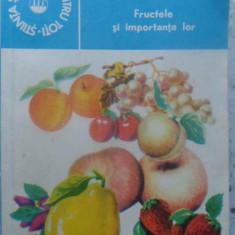 Fructele Si Importanta Lor - Andrei Gherghi, 415349 - Carte Medicina alternativa