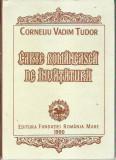 AMS - Corneliu Vadim Tudor - CARTE ROMANEASCA DE INVATATURA (CU AUTOGRAF)