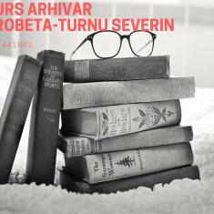 Curs arhivar DROBETA TURNUL SEVERIN