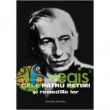 Cele patru patimi si remediile lor - Nicolae C. Paulescu