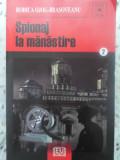 Spionaj La Manastire - Rodica Ojog- Brasoveanu ,415518