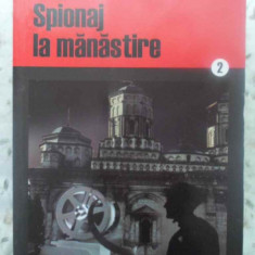 Spionaj La Manastire - Rodica Ojog- Brasoveanu, 415518 - Carte politiste