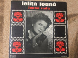 Ioana radu lelita ioana disc vinyl lp muzica populara folclor romanesc, VINIL, electrecord