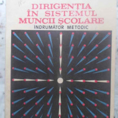 Dirigentia In Sistemul Muncii Scolare. Indrumator Metodic - Ioan Damsa, Ion Dragan, Marin Iliescu, 415519 - Carte Psihologie