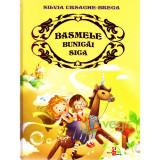 Basmele bunicai Sica - Silvia Ursache-Brega, Silvia Ursache