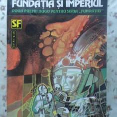 Fundatia Si Imperiul - Isaac Asimov, 415439 - Carte SF