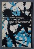 Arthur Honegger - Sunt (sînt) compozitor
