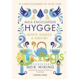 Mica enciclopedie Hygge - Meik Wiking