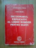 w1 Dictionarul Explicativ Al Limbii Romane Pentru Elevi - Aura Brais