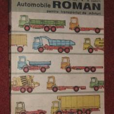 V. Mateevici s.a. - AUTOMOBILE ROMAN PENTRU TRANSPORTUL DE MARFURI - Carti auto