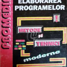 Elaborarea programelor. Metode si tehnici moderne