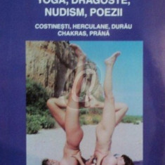 Mesaj urgent. Yoga, dragoste, nudism, poezii