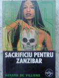 Sacrificiu Pentru Zanzibar - Gerard De Villiers ,415673