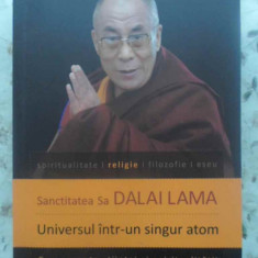 Universul Intr-un Singur Atom. Convergenta Stiintei Si Spirit - Sanctitatea Sa Dalai Lama, 415800 - Carti Budism