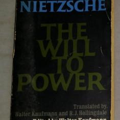 The will to power / Friedrich Nietzsche - Carte Filosofie