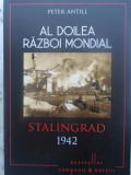 Al Doilea Razboi Mondial Stalingrad 1942 - Peter Antill ,415682