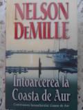 Intoarcerea La Coasta De Aur - Nelson Demille ,415700