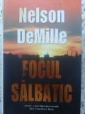 Focul Salbatic - Nelson Demille ,415763