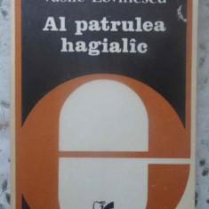 Al Patrulea Hagialac - Vasile Lovinescu, 415954 - Carti Budism