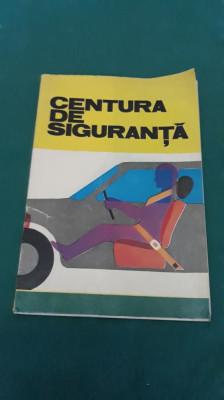 CENTURA DE SIGURANȚĂ / L.ȘERBAN/ ILUSTRAȚII N. NOBILESCU/ANII 1980 foto