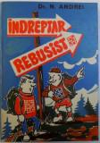 INDREPTAR REBUSIST de N. ANDREI , 1980 , DEDICATIE*