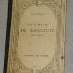 Cato Major De senectute  Dialogus  / Cicero text latin adnotat in franceza
