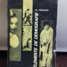 ELEMENTE DE DEMOGRAFIE , AL. PESCARU