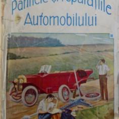 PANNELE SI REPARATIILE AUTOMOBILULUI de V. COMAN si N. MALLA , EDITIE DE INCEPUT DE SEC. XX
