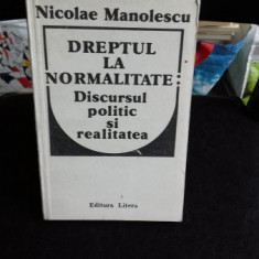Dreptul la normalitate-discursul politic si realitatea - Nicolae Manolescu