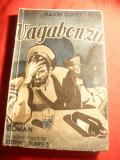 Maxim Gorki - Vagabonzii ,interbelica Ed. Ticu I.Esanu ,trad.Sorin Rares