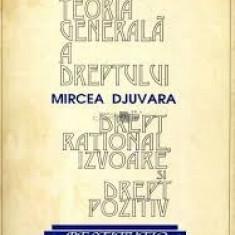 Mircea djuvara teoria generala a dreptului - Carte Teoria dreptului